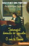 Cumpara ieftin Testamentul domnului de Chauvelin. O cina la Rossini/Alexandre Dumas