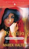 Khadija. Iubirile orientului