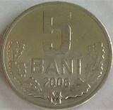 Moneda 5 BANI - Republica MOLDOVA, anul 2006 *cod 987, Europa, Aluminiu
