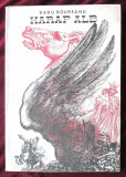 """HARAP ALB"", Radu Boureanu, 1974. Ilustratii Marcel Chirnoaga"