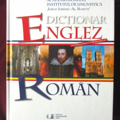 DICTIONAR ENGLEZ - ROMAN, Ed. II, Redactor resp. Prof. Dr. Leon Levitchi, 2010