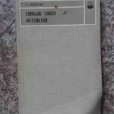 Limbajul Logicii Matematice - H.freudenthal ,534407