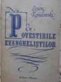 POVESTIRILE EVANGHELISTILOR - ZENON KOSIDOWSKI