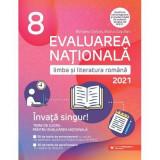 Evaluare nationala 2021. limba si literatura romana cls 8\r\nEvaluare nationala 2021. Limba si literatura romana clasa a VIII a