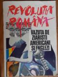 Revolutia Romana Vazuta De Ziaristi Americani Si Englezi - Colectiv ,531827