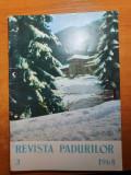 revista padurilor martie 1968-coperta foto poiana brasov ,plopii din iasi