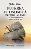 Puterea economica in istoria lumii Vol. I   Stefan Masu, Rao