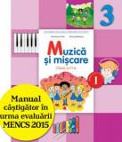 Manual. Muzica Si Miscare. Clasa a III-a, semestrul I(contine CD)/Florentina Chifu, Petre Stefanescu