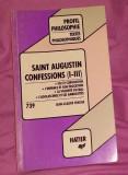 Confessions I-III text comentat / sfantul Augustin in franceza