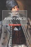 Avram Iancu | Mircea Micu