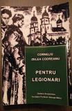 PENTRU LEGIONARI - CORNELIU ZELEA CODREANU (EDITIA COMPLETA)