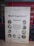 DOCTORUL YGREC - MARII CUGETATORI AI OMENIRII , EDITIE INTERBELICA