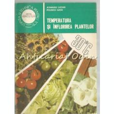Temperatura Si Inflorirea Plantelor - Lucian Atanasiu, Lucia Polescu