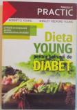 DIETA YOUNG PENTRU BOLNAVII DE DIABET, 2009