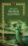Zana zorilor si alte povesti | Ioan Slavici