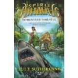 Spirite-animale, vol. 5 -Infruntand torentul