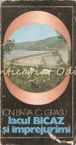 Lacul Bicaz Si Imprejurimi - Ion Bara, C. Grasu