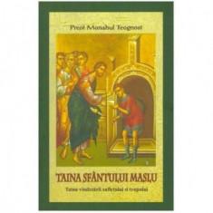 TAINA SFANTULUI MASLU - MONAHUL TEOGNOST