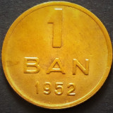 Moneda 1 Ban - ROMANIA, anul 1952  *cod 3980