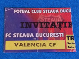 Invitatie meci fotbal STEAUA Bucuresti - VALENCIA CF (Europa League 24.02.2005)