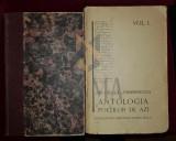 PILLAT ION si PERPESSICIUS - ANTOLOGIA POETILOR DE AZI (Avangarda !), In Doua Volume, 1925-1928, Bucuresti