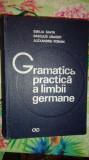 Gramatica practica a limbii germane an1974/845pagini- Savin , Abager , Roman