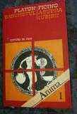 PLATON--BANCHETUL ; FICINO--ASUPRA IUBIRII