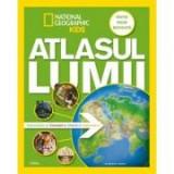 National Geographic Kids. Atlasul lumii pentru tineri exploratori. Editie noua, revizuita