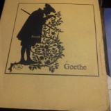 POEZII - GOETHE, ED UNIVERS 1974,287 PAG  STARE BUNA