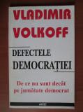 Vladimir Volkoff - Defectele democratiei, 2002