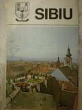 Sibiu Monografie, din colectia Judetele Patriei, Sport-Turism, 1981
