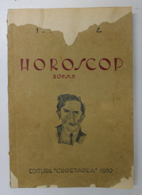 HOROSCOP. ROMAN de I.PELTZ 1932 foto