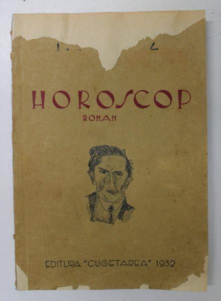 HOROSCOP. ROMAN de I.PELTZ 1932