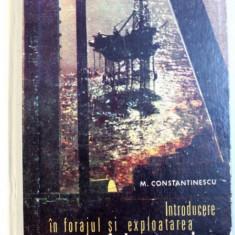 INTRODUCERE IN FORAJUL SI EXPLOATAREA SONDELOR MARINE de M. CONSTANTINESCU , 1975