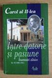 Carol al II-lea - Intre datorie si pasiune, vol. 6. Inseamnari zilnice 1949-1951