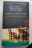 Maeve Binchy, NOPTI CU PLOI SI STELE
