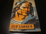 Jack London - Lup Larsen - 1958, Alta editura