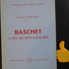 Baschet curs de specializare Lucian Vasilescu