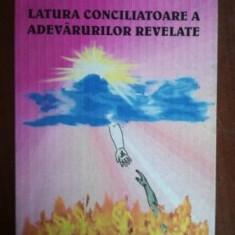 Latura conciliatoare a adevarurilor revelate- Mana Luz