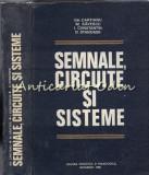 Semnale, Circuite Si Sisteme - Gh. Cartianu, M. Savescu, I. Constantin