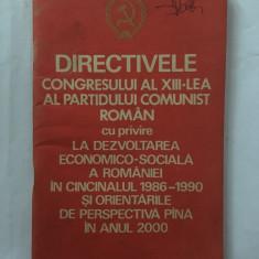 Directivele congresului al XIII-lea al Partidului Comunist Roman cu privire la