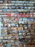 BUCURESTI-PLATOU DE FILMARE, 2009 CONTINE DOUA CD-URI