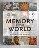 Memory of the World - Evolutia istoriei umane, in manuscrise, carti si documente