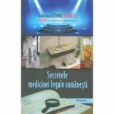 Istorii secrete volumul XVII. Secretele medicinii legale romanesti