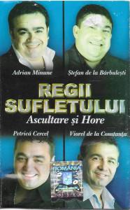 Caseta Regii Sufletului, manele: Minune,Petrica Cercel, Stefan de la Barbulesti