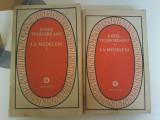 Ionel Teodoreanu - La Medeleni (2 vol.), Minerva, 1988