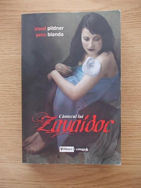 CANTECUL LUI ZAVAIDOC-PETRU BLANDA SI JOZSEF PILDNER-R6C