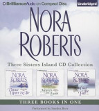 Nora Roberts Three Sisters Island CD Collection: Dance Upon the Air, Heaven and Earth, Face the Fire