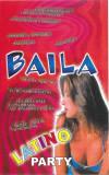 Caseta  Baila Latino Party , originala , holograma