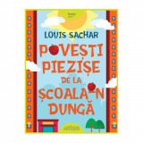 Carte Editura Arthur, Povesti piezise de la scoala-n dunga, ART